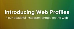 """In arrivo i """"Profili Web"""" di Instagram per ogni utente registrato 1"""
